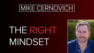 The Right Mindset with Mike Cernovich