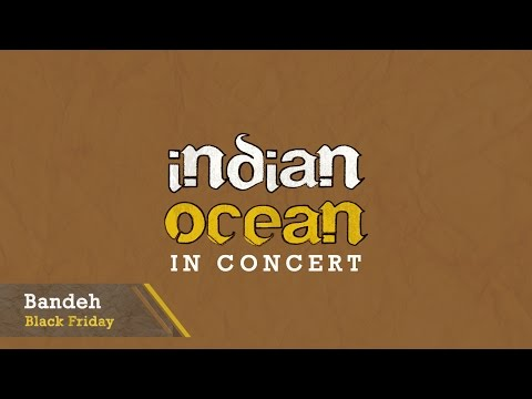 Bandeh, Black Friday - Indian Ocean In Concert At IIT Guwahati