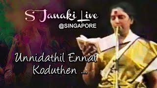 Unnidathil Ennai Koduthen S Janaki - Live in Singapore - 1986.mp3