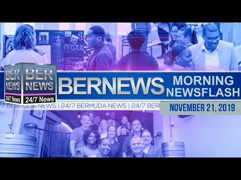 Bermuda Newsflash For Thursday, November 21, 2019