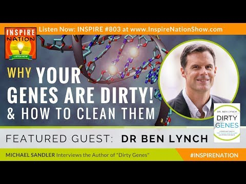 🌟 EPIGENETICS CRASH COURSE: How to Clean Your Dirty Genes & Repair Your DNA! | DR BEN LYNCH