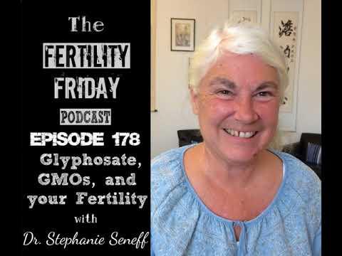 FFP 178   Glyphosate, GMOs & Your Fertility   Dr. Stephanie Seneff