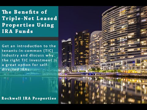 The Benefits of Triple-Net Leased Properties Using IRA Funds