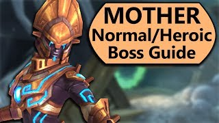 MOTHER Guide - Normal and Heroic MOTHER Uldir Boss Guide