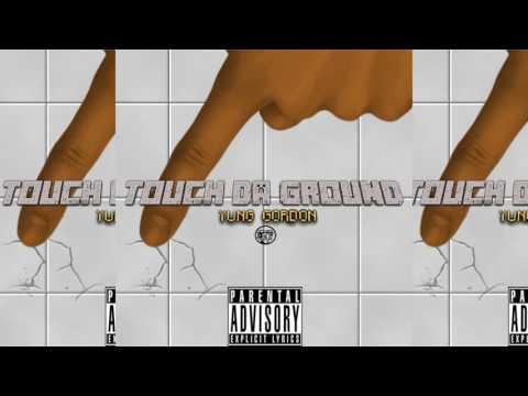 Yung Gordon-Touch Da Gorund (New Dance Trend)