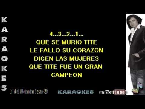 MURIÓ TITE, CUMBIA - KARAOKE masterizado por Leialel Alejandro Sesto®