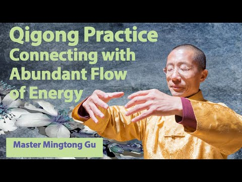 Qigong practice, Connecting with the abundant flow of energy