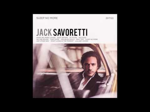Jack Savoretti -  Lullaby Loving