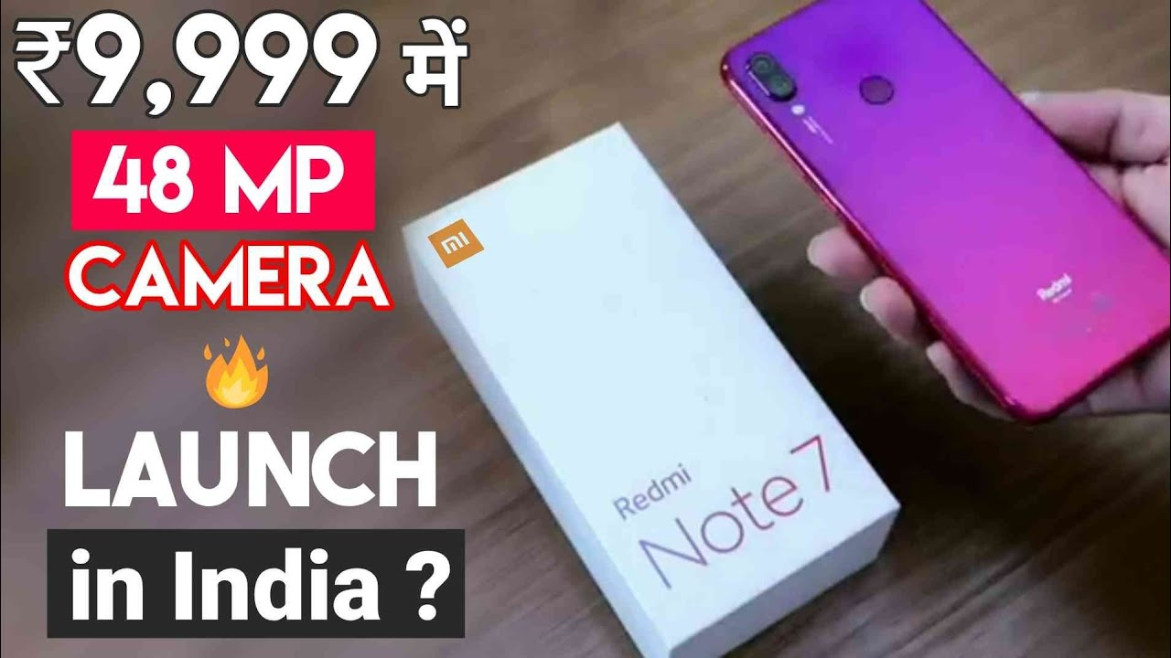 Redmi Note 7 Pro Review Of Specifications Price Launch Date In