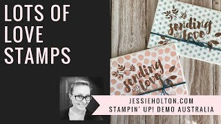 Lots of Love stamps for the ESAD Blog Hop
