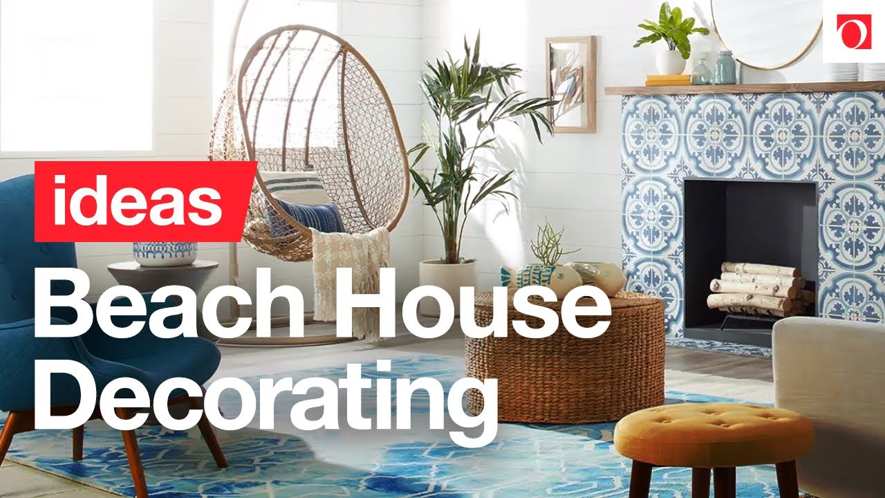 How to Get Beach House Style in 3 Easy Steps - Overstock.com