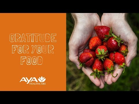 Gratitude for Your Food - Food Quality and Conscious Eating