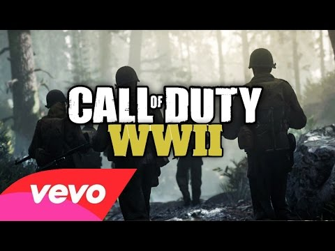 THE CALL OF DUTY WW2 SONG