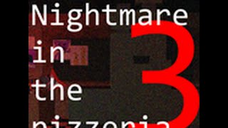 Nightmare in the Pizzaria 3 - Roblox