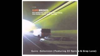 Guiro - Solevision (Featuring DJ Spinna & Grap Luva)