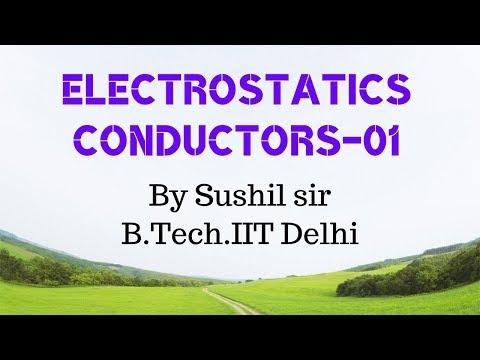 ELECTROSTATICS -01/ CONDUCTORS / ELECTROSTATIC SHEILDING /IIT PHYSICS /  KOTA FACULTY