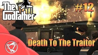The Godfather Game | Death To The Traitor | 12th Mission