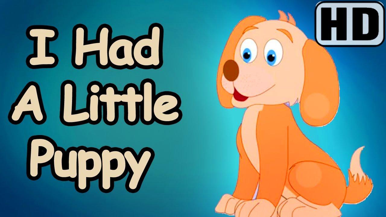 I Had A Little Puppy Nursery English Rhymes Youtube