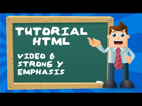 Tutorial Básico De HTML Desde Cero - Video 6: Etiqueta Strong Y Emphasis..