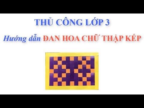 Đan hoa chữ thập kép   Thủ công lớp 3   Hướng dẫn cách đan nan   Pa channelép