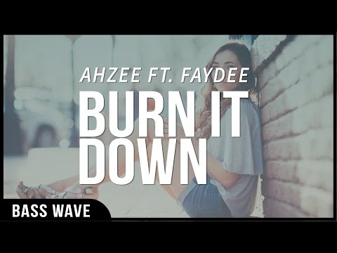 Ahzee & Faydee - Burn it Down [Bass Boosted]