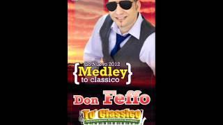 DON FEFFO - POPURRI MERENGUES CLASICOS 80s -  2012