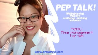 PEP TALK : Time Management Tips