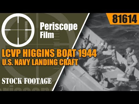 LCVP HIGGINS BOAT 1944 U.S. NAVY LANDING CRAFT TRAINING FILM 81614