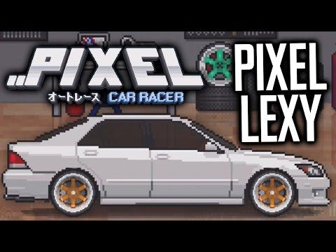 PIXEL TURBO LEXY?!   PIXEL CAR RACER