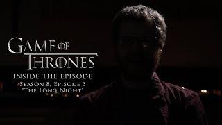 "GOT: Inside the Episode - ""Season 8: Episode 3"""