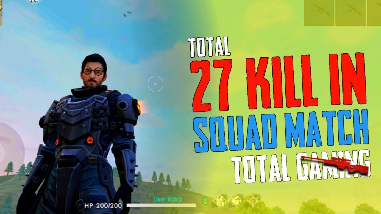 Total 27 Kill In Squad Match Garena Free Fire Total Gaming