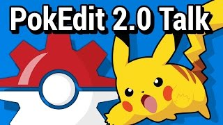 PokEdit Live Stream 001 - 2.0 Talk