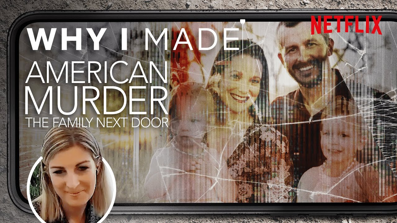 Download American Murder: The Family Next Door | The Story Behind The Documentary