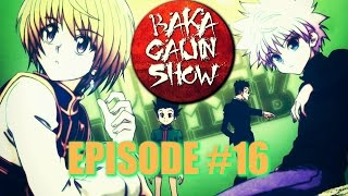 Baka Gaijin Show (Podcast)- Episode #16: Hunter x Hunter Retrospective