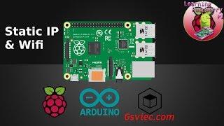 Thiết lập địa chỉ IP tĩnh trên raspberry pi 3