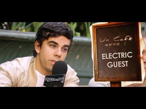 Un Café Avec Electric Guest ! Interview VOST