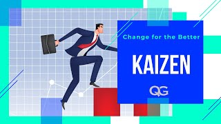 Kaizen - Continual Improvement