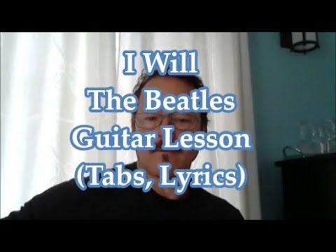 I Will, The Beatles. Guitar lesson(Tabs,Lyrics)