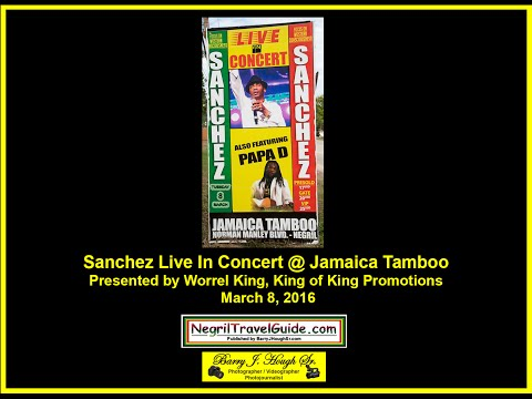 Sanchez Live In Concert @ Jamaica Tamboo Negril – March 8, 2016