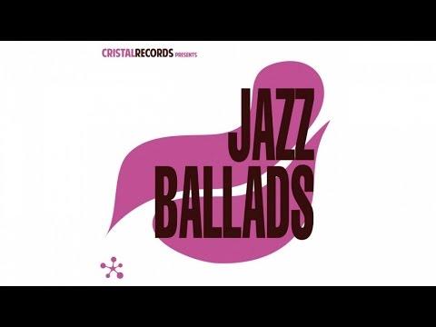 Cristal records Presents - Jazz Ballads (CD1)