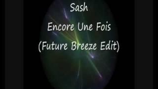 Sash   Encore Une Fois Original Edit (misprint on cd)