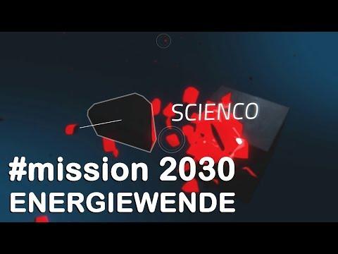 #mission 2030 (DE) | Machen Wir Die Energiewende Möglich! | SCIENCO 43/2019