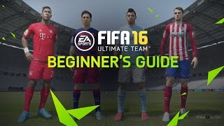 FIFA 16 Ultimate Team Tutorial - Beginner's Guide