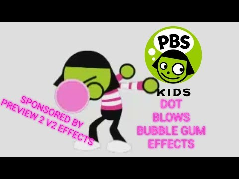 PBS Kids Dot Blows Bubble Gum Effects Sponsored By Preview 2 V2 Effects