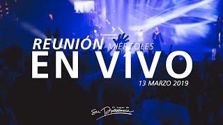 🔴 Reunión En Vivo (Prédica y Alabanza) - 13 Marzo 2019 | El Lugar de Su Presencia thumbnail