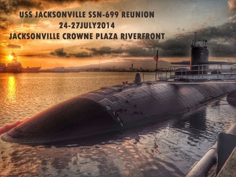 USS Jacksonville SSN699 Reunion July 24 27th 2014