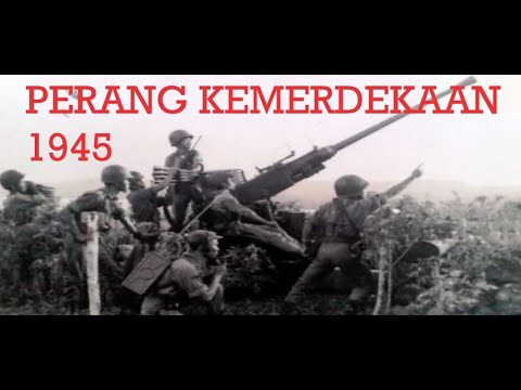 Perang Kemerdekaan 1945  (Pasca Proklamasi)