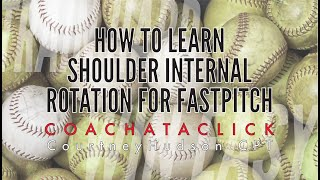 shoulder internal rotation for fastpitch softball pitching