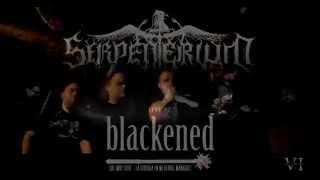 Blackened - An Insular Black Metal Orgy - Serpenterium Promo