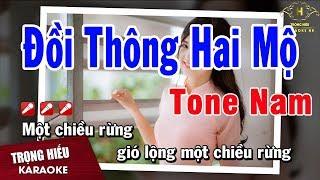 Karaoke Đồi Thông Hai Mộ Tone Nam Nhạc Sống | Trọng Hiếu